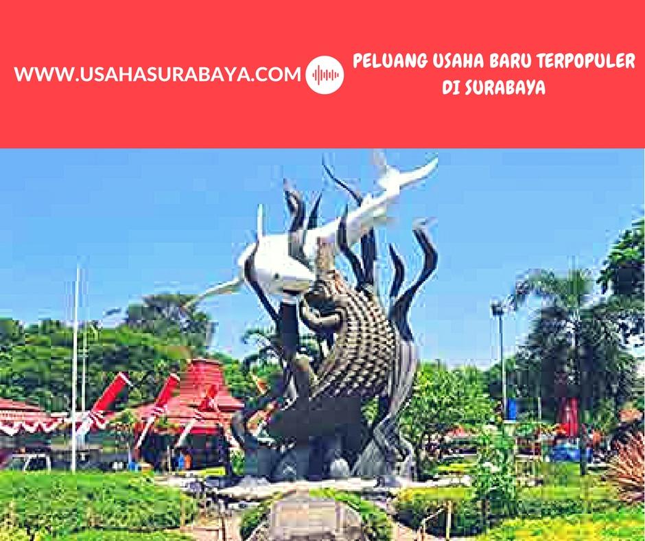 Peluang Usaha Terbaru Populer di Surabaya